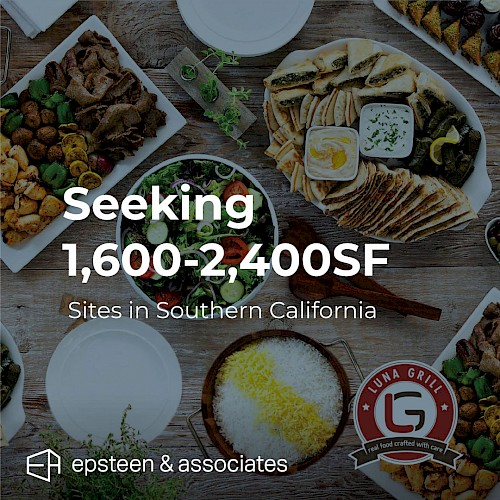 Luna Grill - Seeking Sites in Southern California